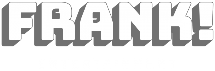 Frank Entertainment, Comedy, Quizzes and DJ's